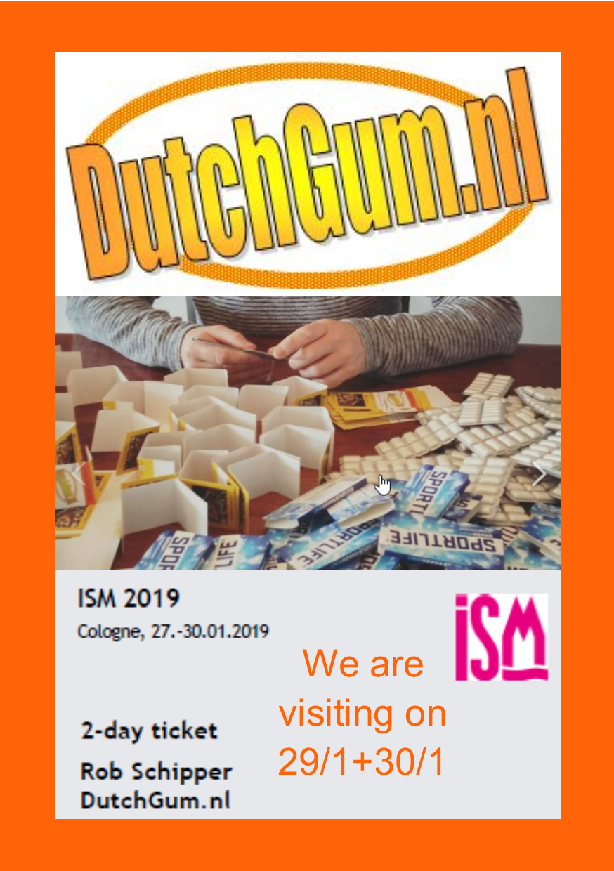 DutchGum is visiting ISM2019 on Jan 29. and 30.